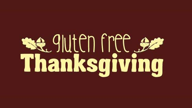 Gluten Free Thanksgiving Favorites