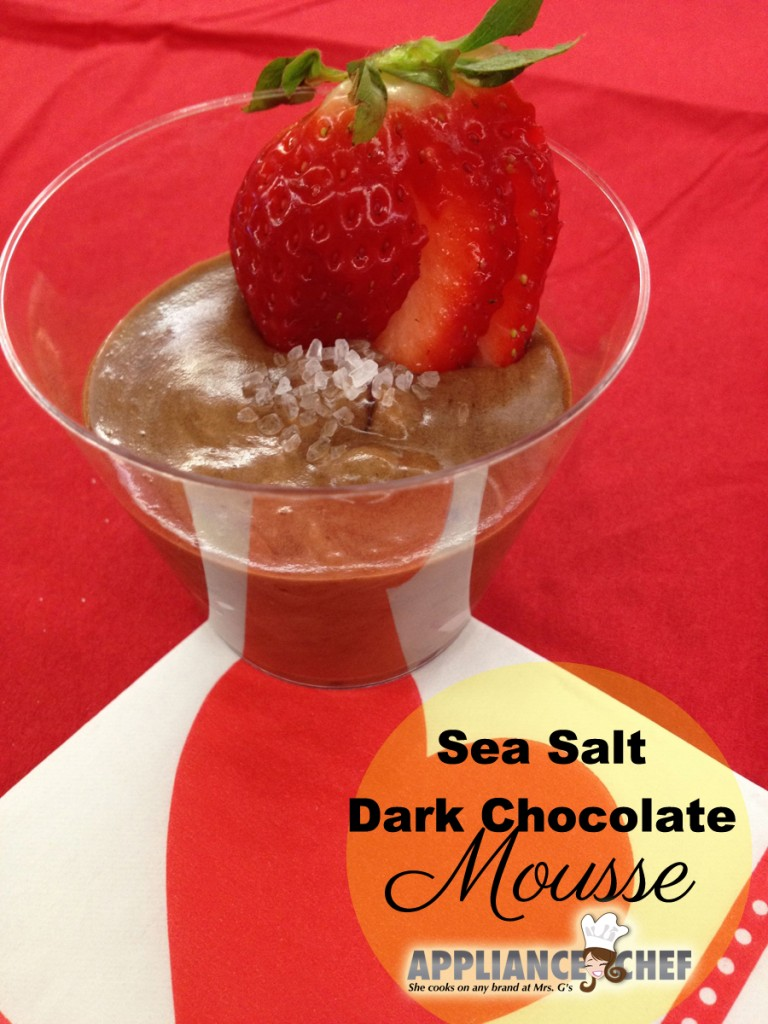 Sea Salt Dark Chocolate Mousse  | Mrs. G's Appliance Chef
