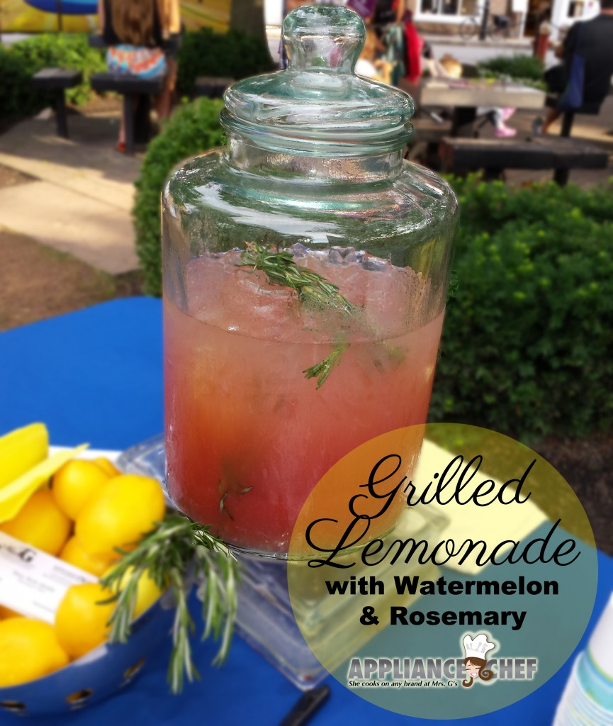 Grilled Lemonade with Watermelon and Rosemary | Mrs. G's Appliance Chef