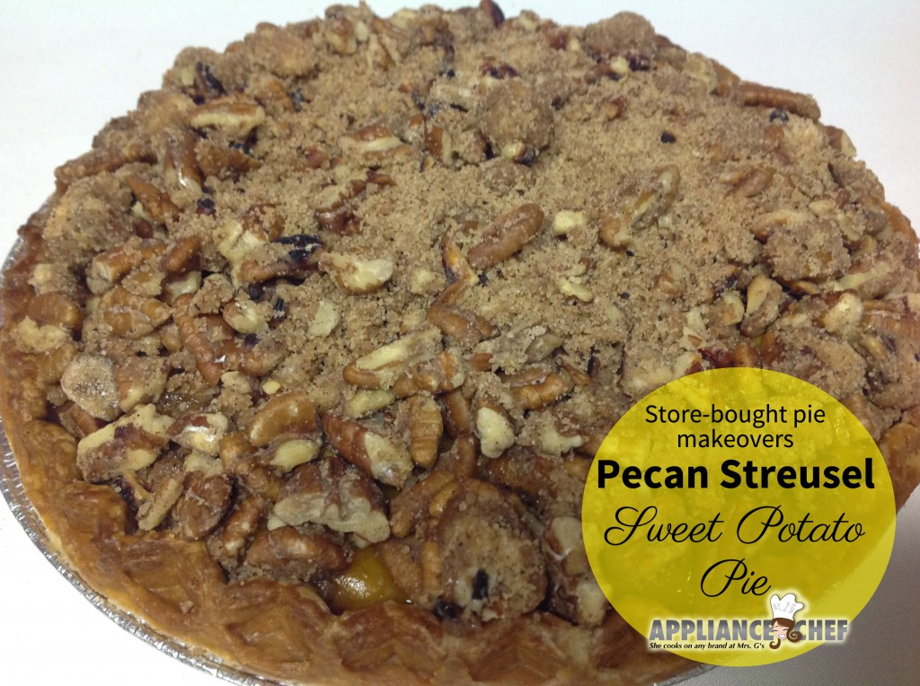 Store-Bought Pie  Makeovers: Pecan Streusel  Sweet Potato  Pie | Mrs. G's Appliance Chef