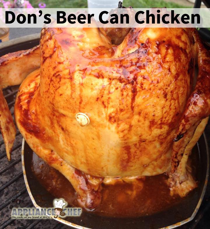 Don's Beer Can Chicken | Mrs. G's Appliance Chef #beercanchicken #BBQchicken
