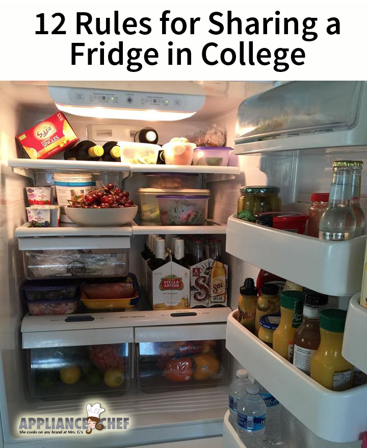 12 Rules When it Comes to Sharing a Fridge with a Roommate (in College) | Mrs. G's Appliance Chef